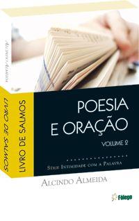 Poesia e Oração - Salmos volume 2