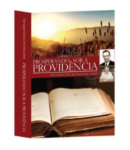 Prosperando sob a providência