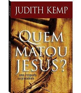 Quem matou Jesus ?