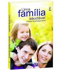 Uma família saudável