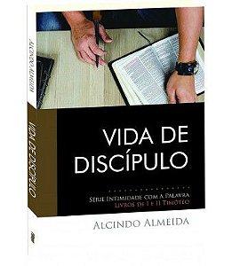 Vida de Discípulo - I e II Timóteo