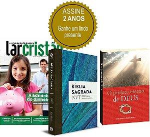 Assinatura Revista Lar Cristão - 02 anos (Bíblia NVT e O projeto eterno de Deus)