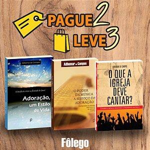 Pague 2 Leve 3 - Adoração