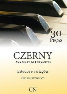 Método 30 Estudos Czerny Orgão Eletrônico Ana M. de Cervantes