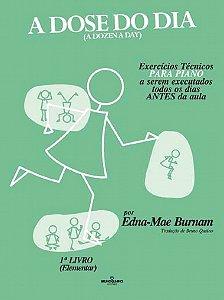 Método A Dose do Dia Livro 1 Edna Mãe Burnam