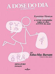 Método A Dose do Dia Mini Livro Edna Mãe Burnam