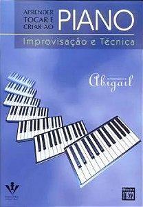 Método Aprender, Tocar e Criar ao Piano Improvisação e Técnica