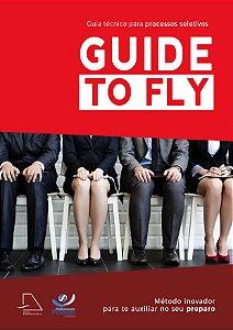 Guide to Fly Avianca - Detalhamento do processo seletivo