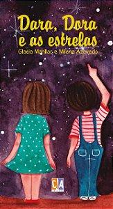 Dara, Dora e as estrelas