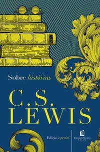 Sobre histórias C.S. Lewis