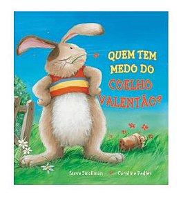 quem medo do coelho valentao