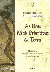 AS ERAS MAIS PRIMITIVAS DA TERRA - TOMO 2