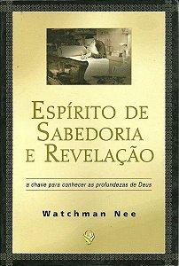 ESPÍRITO DE SABEDORIA E REVELAÇÃO