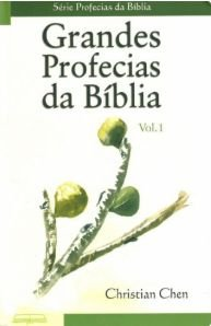 GRANDES PROFECIAS DA BÍBLIA