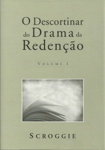 O DESCORTINAR DO DRAMA DA REDENÇÃO