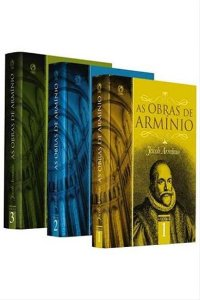 As Obras de Armínio - 3 Volumes