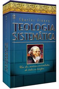 Teologia Sistemática - Charles Finney