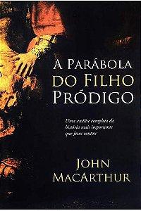 A Parábola do Filho Pródigo (2ª Edição)