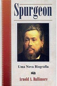 Spurgeon: Uma Nova Biografia - Capa Dura