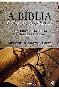 A Bíblia e Seus Intérpretes