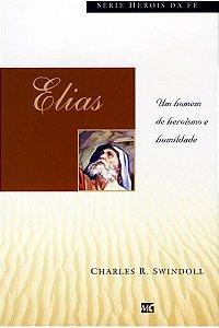 Elias - Série Heróis da Fé