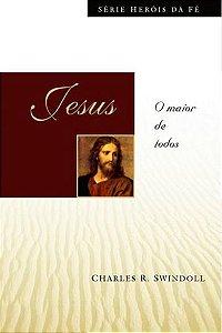 Jesus - Série Heróis da Fé