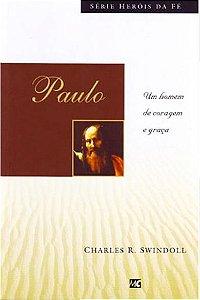 Paulo - Série Heróis da Fé