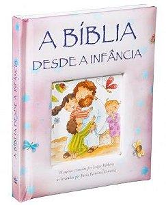 A BÍBLIA DESDE A INFÂNCIA