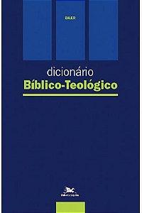 Dicionário Bíblico - Teológico