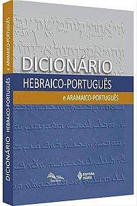Dicionário Hebraico - Português x Aramaico x Português
