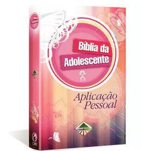 BÍBLIA DA ADOLESCENTE APLICAÇÃO PESSOAL - CAPA DURA