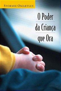 O poder da criança que ora