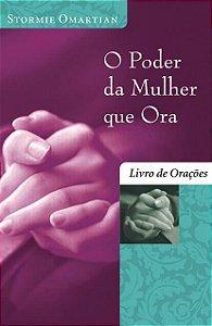 O poder da mulher que ora - Livro de orações