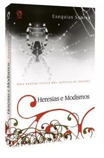 HERESIAS E MODISMOS