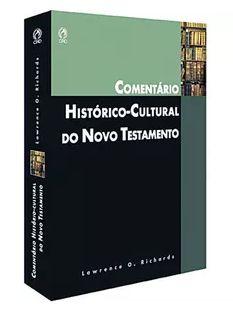 COMENTÁRIO HISTÓRICO-CULTURAL DO NOVO TESTAMENTO