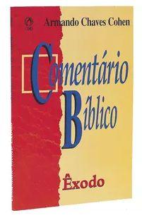 COMENTÁRIO BÍBLICO - ÊXODO