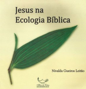 Jesus na Ecologia Bíblica