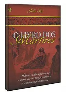 O LIVRO DOS MÁRTIRES (BROCHURA)