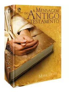 A MENSAGEM DO ANTIGO TESTAMENTO