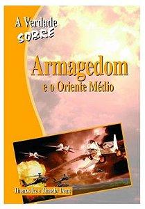 A Verdade Sobre Armagedom e o Oriente Médio