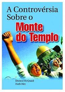 A Controvérsia Sobre o Monte do Templo