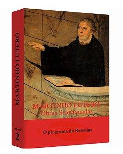 Martinho Lutero - Obras Selecionadas v. 2