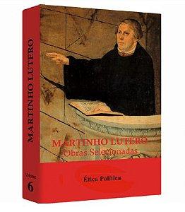 Martinho Lutero - Obras Selecionadas v. 6