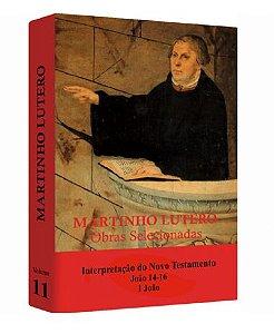Martinho Lutero - Obras Selecionadas v. 11