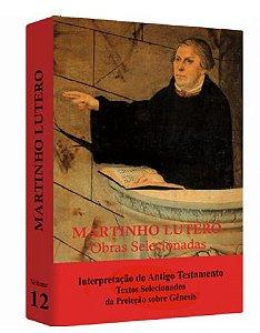 Martinho Lutero - Obras Selecionadas v.12