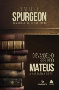 COMENTARIOS EXPOSITIVOS CHARLES SPURGEON - MATEUS