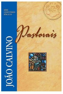 Comentário Pastorais - João Calvino