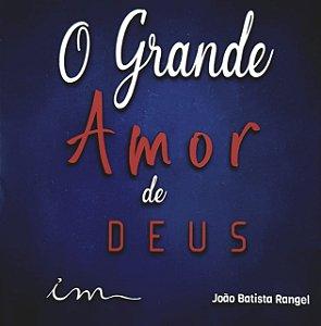 CD O GRANDE AMOR DE DEUS - ICM