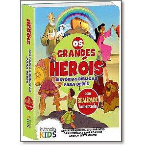 Bíblia os Grandes Heróis: Histórias Bíblicas Para Bebês - Realidade Aumentada