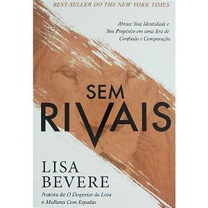 Sem Rivais | Lisa Bevere | Abrace sua Identidade